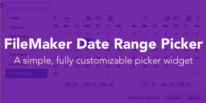 FileMaker Date Range Picker Integration - Brilliant Scoops